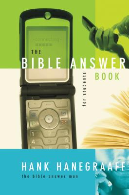The Bible Answer Book for Students - Hanegraaff, Hank
