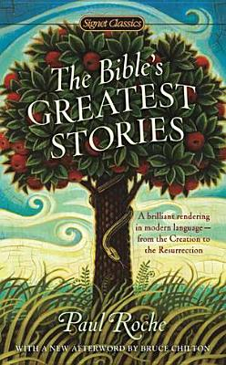 The Bibles Greatest Stories - Roche, Paul