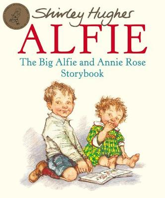 The Big Alfie and Annie Rose Storybook - Hughes, Shirley