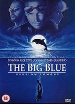 The Big Blue: Version Longue
