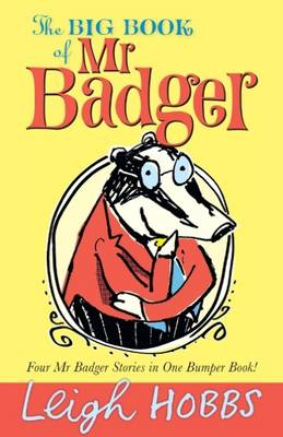 The Big Book of Mr Badger - Hobbs, Leigh