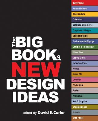 The Big Book of New Design Ideas - Carter, David E