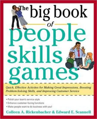 The Big Book of People Skills Games - Scannell, Edward E, and Rickenbacher, Colleen