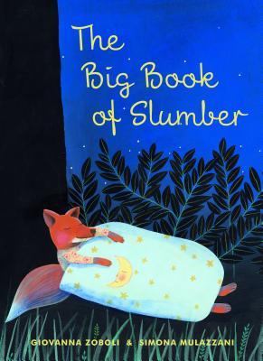 The Big Book of Slumber - Zoboli, Giovanna