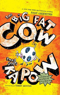 The Big Fat Cow That Goes Kapow - Griffiths, Andy