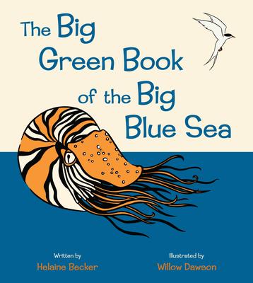 The Big Green Book of the Big Blue Sea - Becker, Helaine