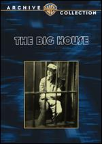 The Big House - George W. Hill