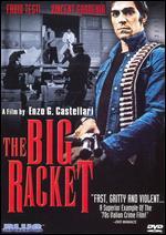 The Big Racket - Enzo G. Castellari
