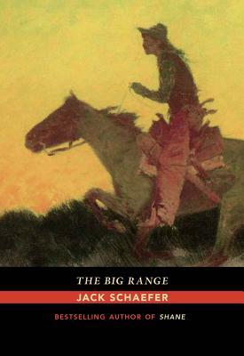 The Big Range - Schaefer, Jack