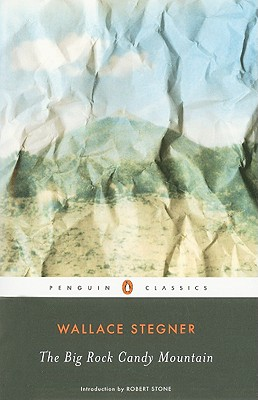 The Big Rock Candy Mountain - Stegner, Wallace, and Stone, Robert (Introduction by)