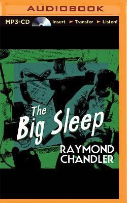 The Big Sleep - Chandler, Raymond, and Porter, Ray (Read by)