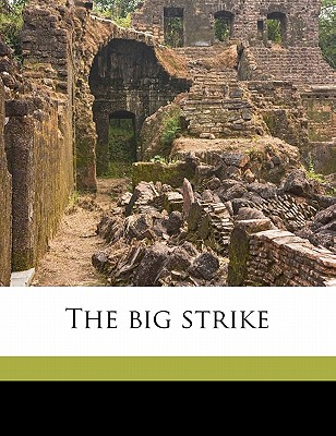 The Big Strike - Quin, Mike