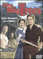 The Big Trees - Felix E. Feist