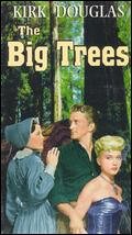 The Big Trees - Felix E. Feist