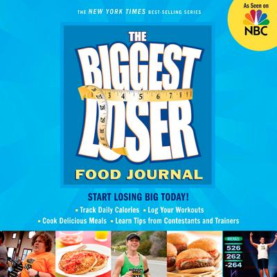 The Biggest Loser Food Journal - Biggest Loser Experts and Cast