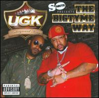 The Bigtyme Way - Ugk