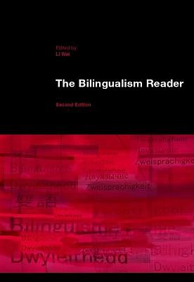 The Biligualism Reader - Wei, Li (Editor)
