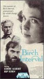 The Birch Interval