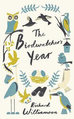 The Birdwatcher's Year - Williamson, Richard