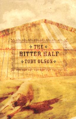 The Bitter Half - Olson, Toby
