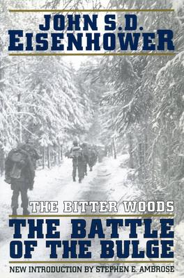 The Bitter Woods - Eisenhower, John S D, Mr.