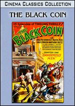 The Black Coin [Serial] - Albert Herman