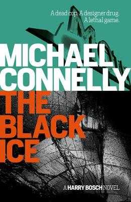 The Black Ice - Connelly, Michael