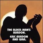 The Black-Man's Burdon - Eric Burdon & War