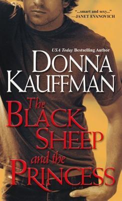 The Black Sheep and the Princess - Kauffman, Donna
