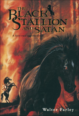 The Black Stallion and Satan - Farley, W, and Farley, Walter