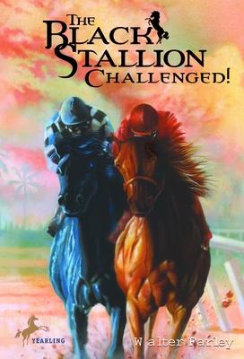 The Black Stallion Challenged! - Farley, Walter