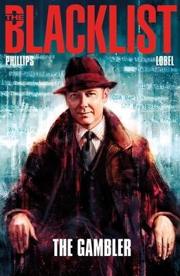 The Blacklist, Volume 1: The Gambler - Phillips, Nicole