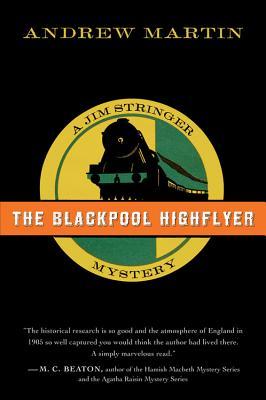 The Blackpool Highflyer - Martin, Andrew
