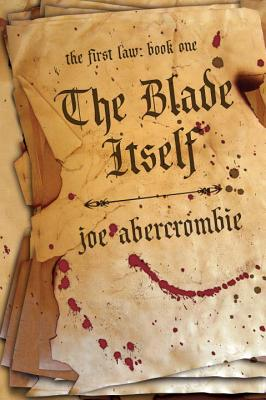 The Blade Itself - Abercrombie, Joe