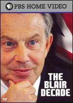 The Blair Decade