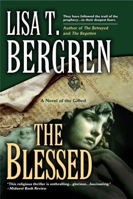 The Blessed - Bergren, Lisa T