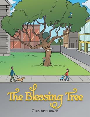 The Blessing Tree - Adams, Chris Akin