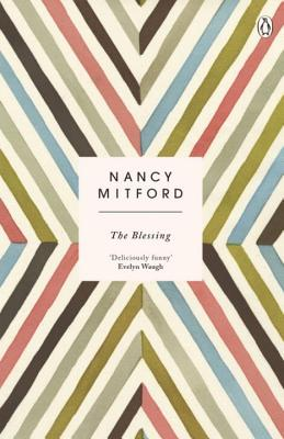 The Blessing - Mitford, Nancy, and Kapranos, Alex (Introduction by)