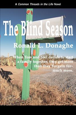 The Blind Season: Common Threads in the Life - Donaghe, Ronald L