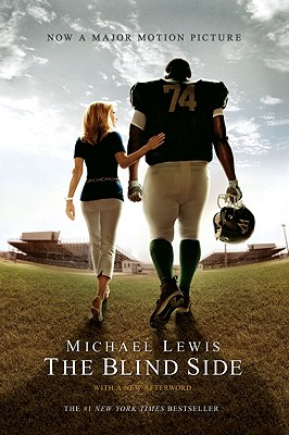 The Blind Side: Evolution of a Game - Lewis, Michael