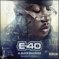 The Block Brochure: Welcome to the Soil, Pt. 4 - E-40