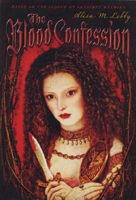 The Blood Confession - Libby, Alisa