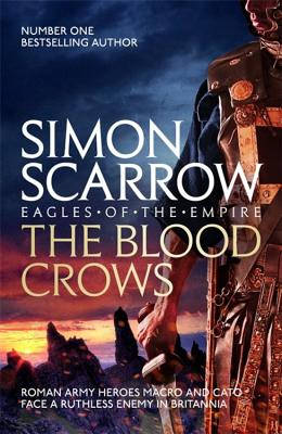 The Blood Crows - Scarrow, Simon