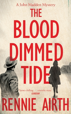 The Blood Dimmed Tide - Airth, Rennie