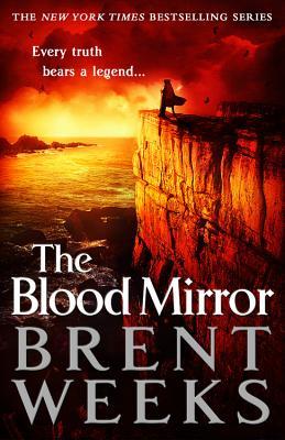 The Blood Mirror - Weeks, Brent