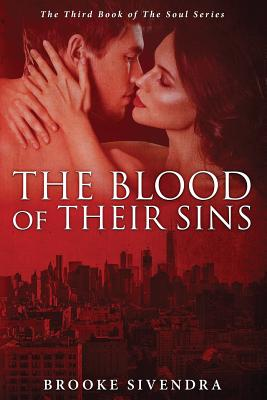 The Blood of Their Sins - Sivendra, Brooke