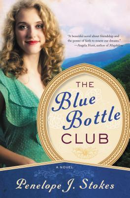 The Blue Bottle Club - Stokes, Penelope J, PH.D.