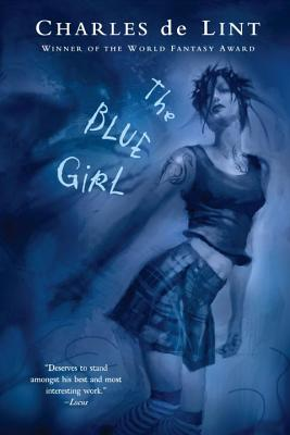 The Blue Girl - de Lint, Charles
