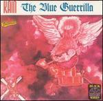 The Blue Guerrilla