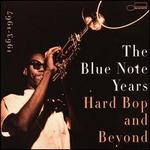 The Blue Note Years, Vol. 4: Hard Bop & Beyond 1963-1967